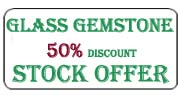 Glass gemstone stock offer